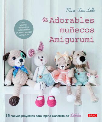Adorables munecos Amigurumi
